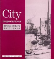 City Impressions: Bristol Etchers 1910-1935