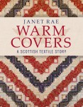 Warm Covers: A Scottish Textile Story