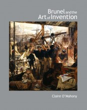 Brunel and the Art of Invention