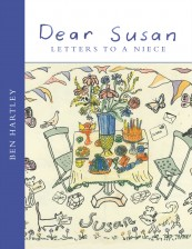 Dear Susan: Letters to a Niece (from Ben Hartley)