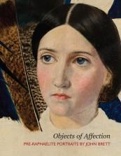 Objects of Affection: Pre-raphaelite portraits by John Brett