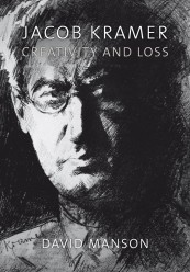 Jacob Kramer: Creativity and Loss