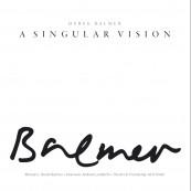 Derek Balmer: A Singular Vision