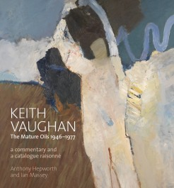 Keith Vaughan: The Mature Oils 1946-1977