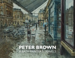 Peter Brown: A Bath Painter's Travels