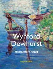Wynford Dewhurst: Manchester's Monet